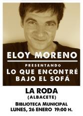 <p><strong>Eloy Moreno presenta en La Roda su novela &ldquo;Lo que encontr&eacute; bajo el sof&aacute;&rdquo;</strong></p>