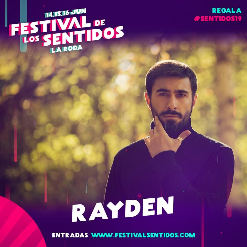 Rayden, Potente Apuesta Para #Sentidos19