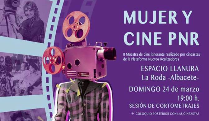 "II Muestra Itinerante De Cine ""Mujer Y Cine PNR"""
