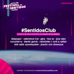 #SentidosClub19, La Mejor Música Electrónica