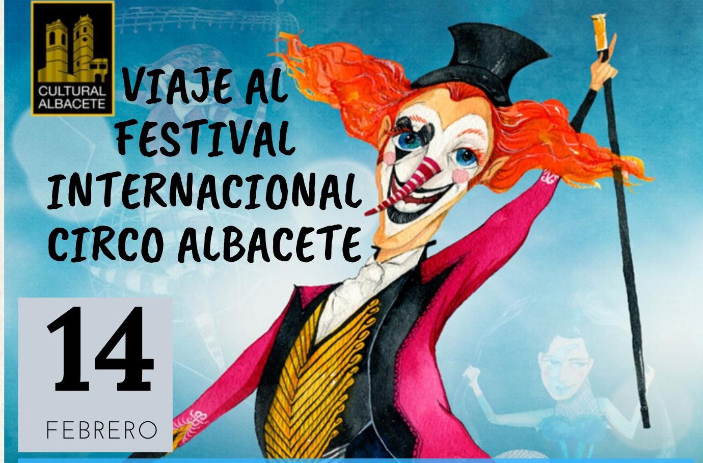 Viaje Al Festival Internacional De Circo De Albacete