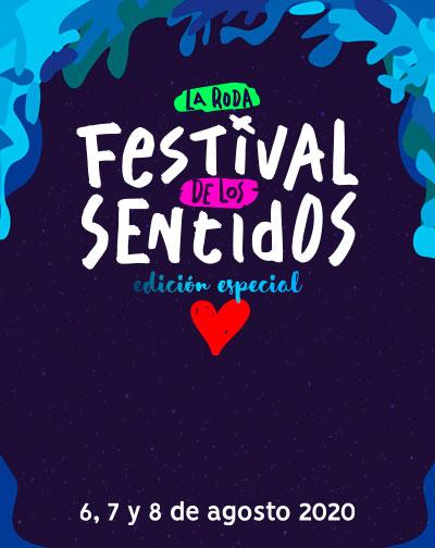 Festival De Los Sentidos Edición Especial 6, 7 Y 8 Agosto