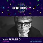 """Iván Ferreiro Vuelve Al Festival De Los Sentidos, Con """"Cuentos Y Canciones"""""""